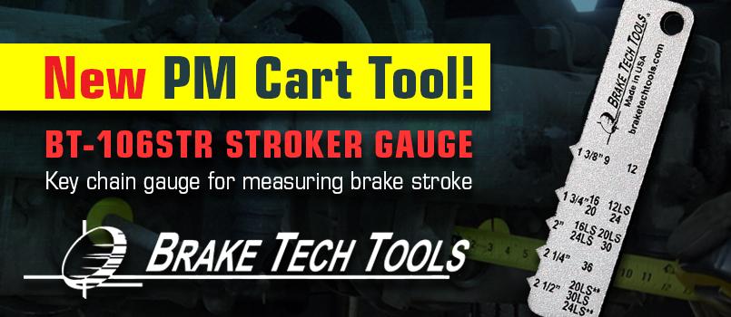 NEW PM Cart Tool! BT-106STR Stroker Gauge Key chain gauge for measuring brake stroke. Brake Tech Tools